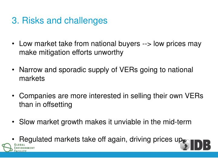 3. Risks and challenges
