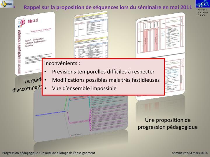 Rappel sur la proposition de séquences lors du séminaire en mai 2011