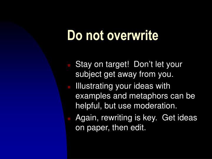 Do not overwrite