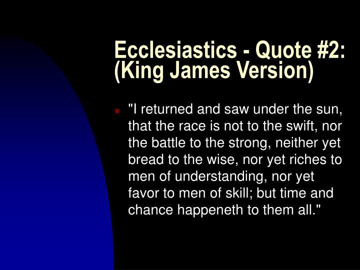 Ecclesiastics - Quote #2: (King James Version)