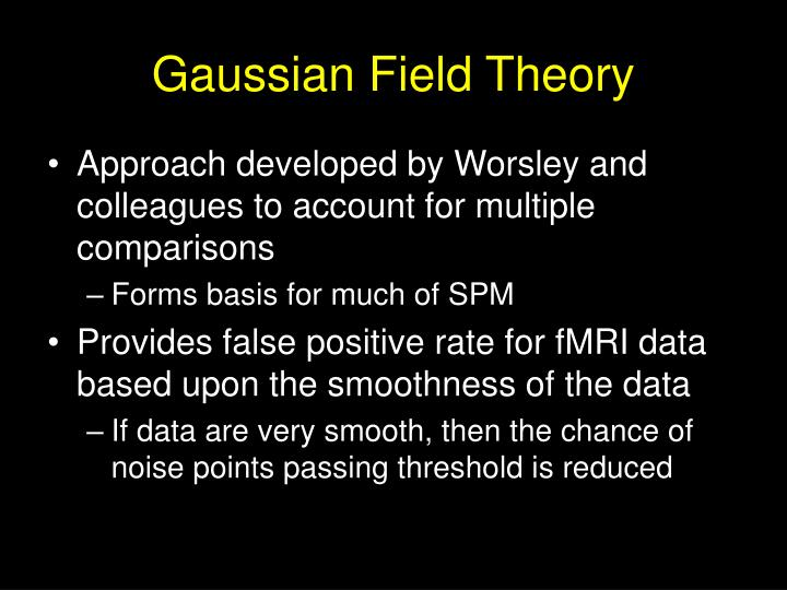 Gaussian Field Theory