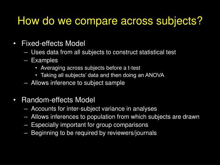 How do we compare across subjects?