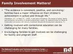 family involvement matters