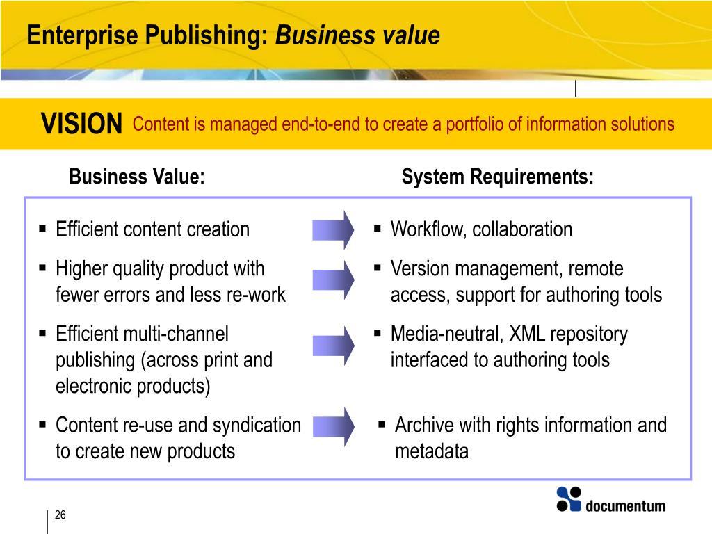 PPT - Documentum Enterprise Publishing Solution Consolidate