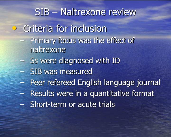 SIB – Naltrexone review