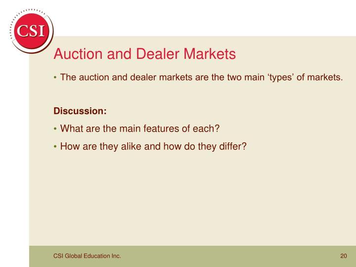 Auction and Dealer Markets