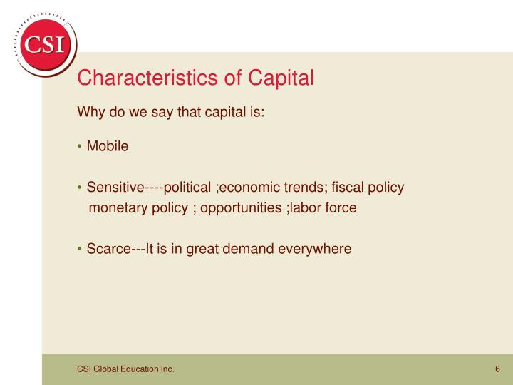 Characteristics of Capital