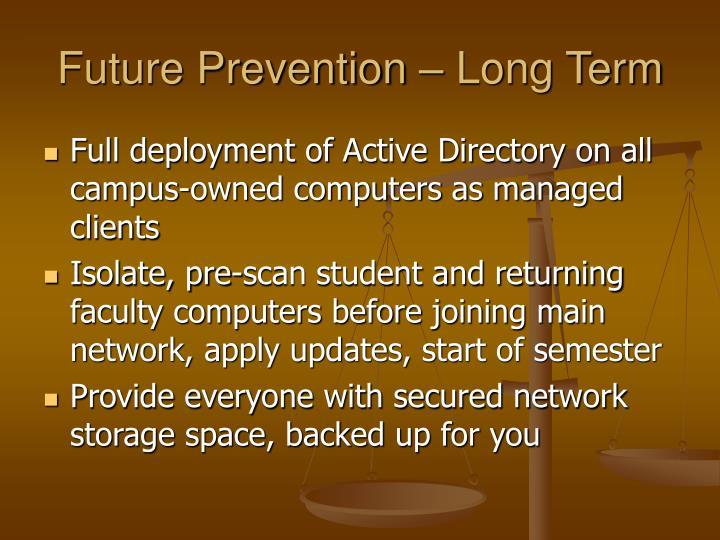 Future Prevention – Long Term