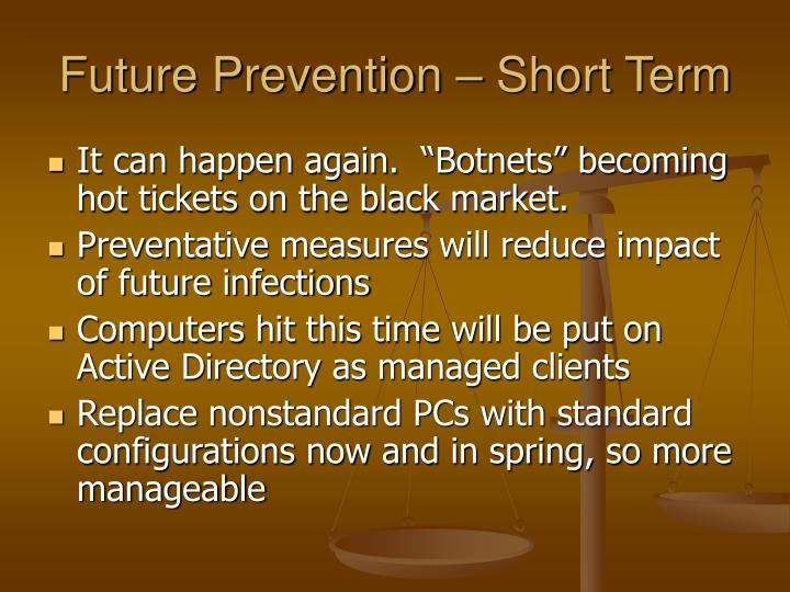 Future Prevention – Short Term