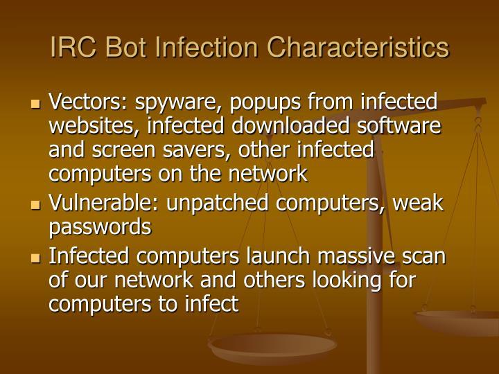 IRC Bot Infection Characteristics