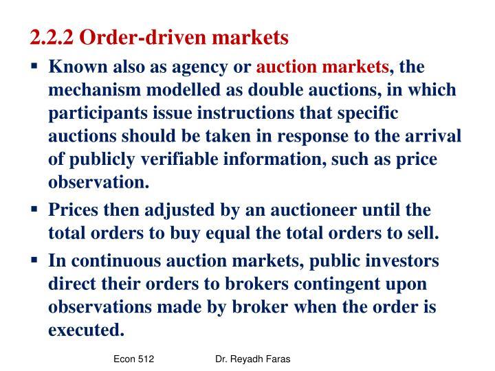 2.2.2 Order-driven markets