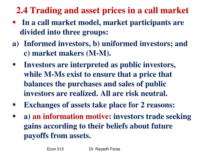 2.4 Trading and asset prices in a call market