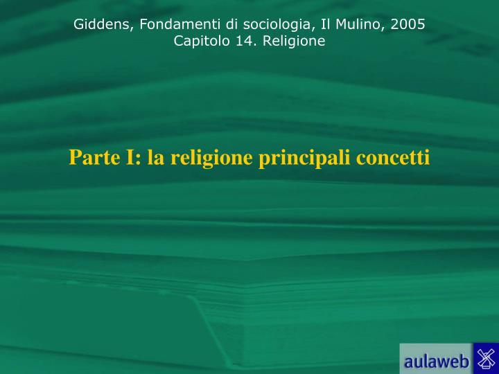 Parte i la religione principali concetti