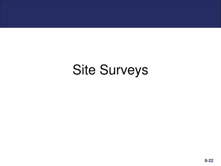 Site Surveys