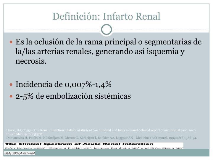 Definición: Infarto Renal