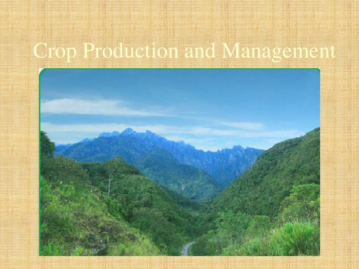 crop production and management n.