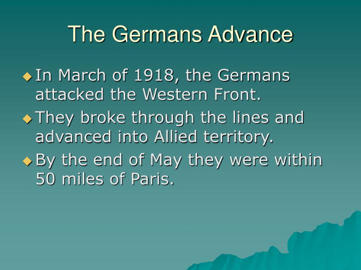 The Germans Advance