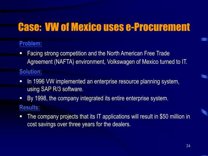 Case:  VW of Mexico uses e-Procurement