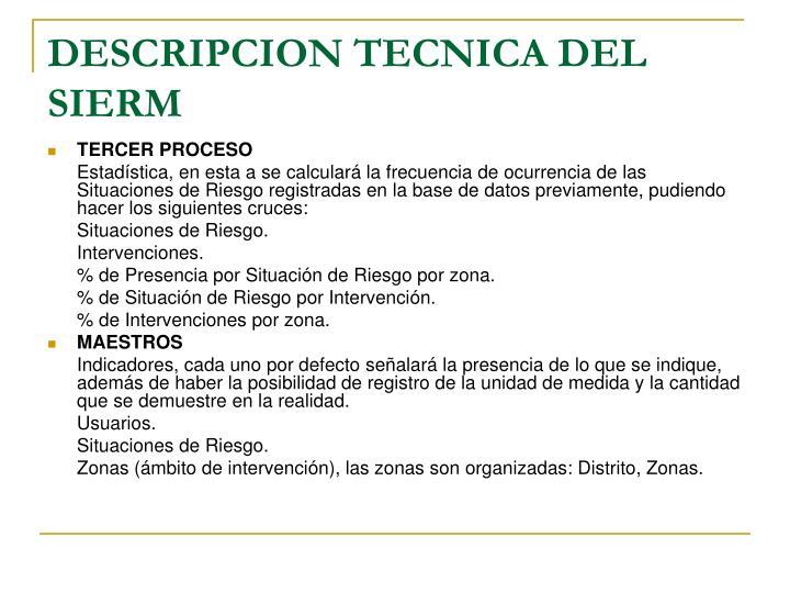 DESCRIPCION TECNICA DEL SIERM