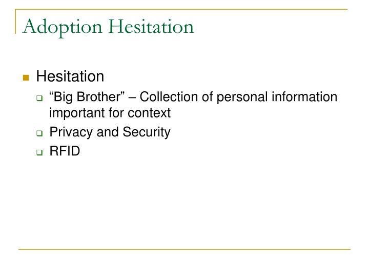 Adoption Hesitation