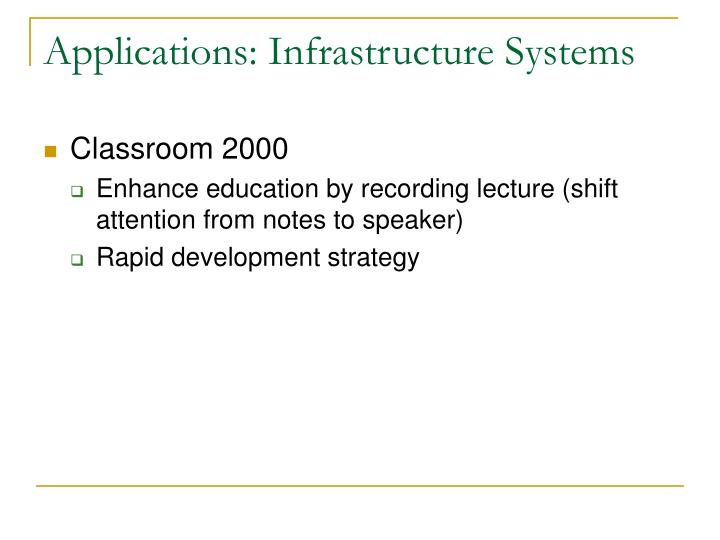 Applications: Infrastructure Systems