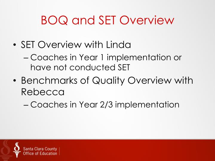 BOQ and SET Overview