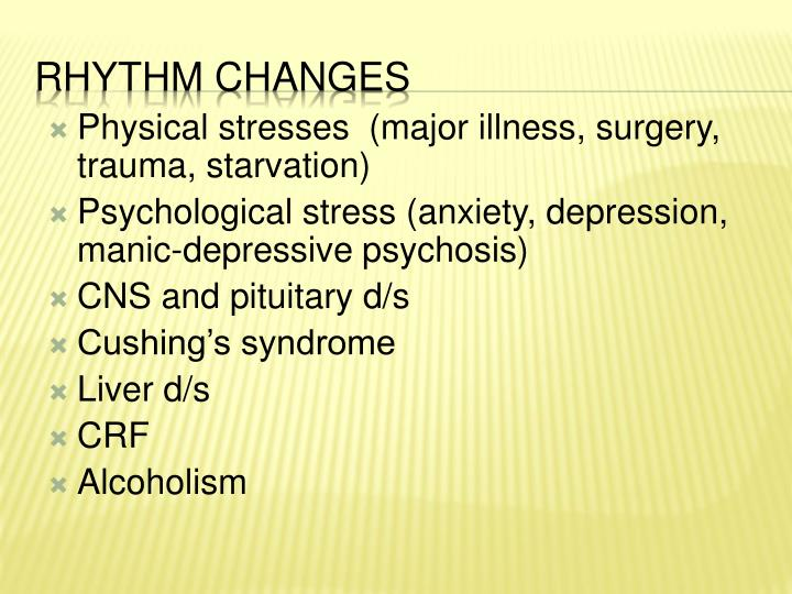 Physical stresses  (major illness, surgery, trauma, starvation)