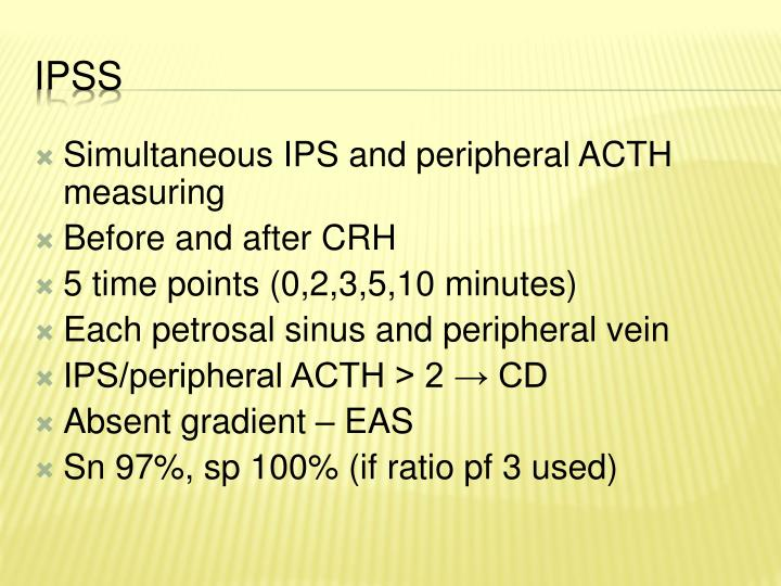 Simultaneous IPS and peripheral ACTH measuring