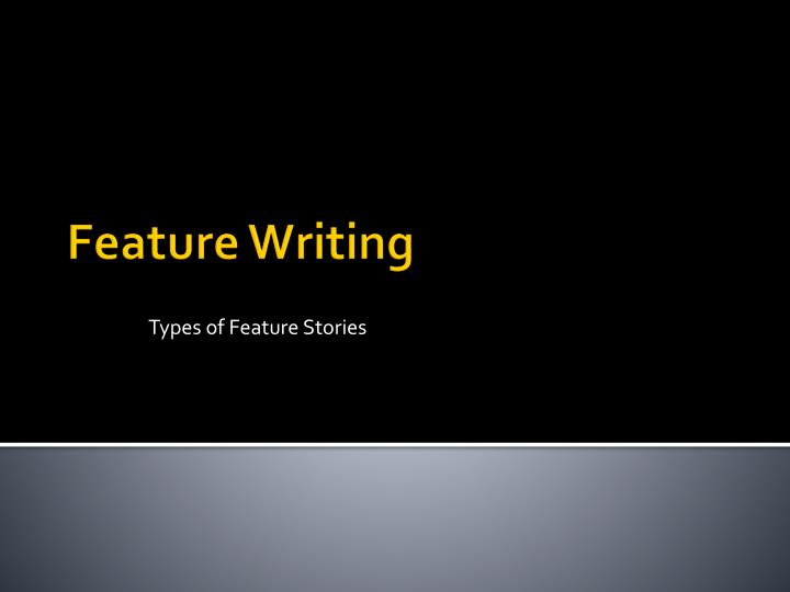 types of feature stories n.