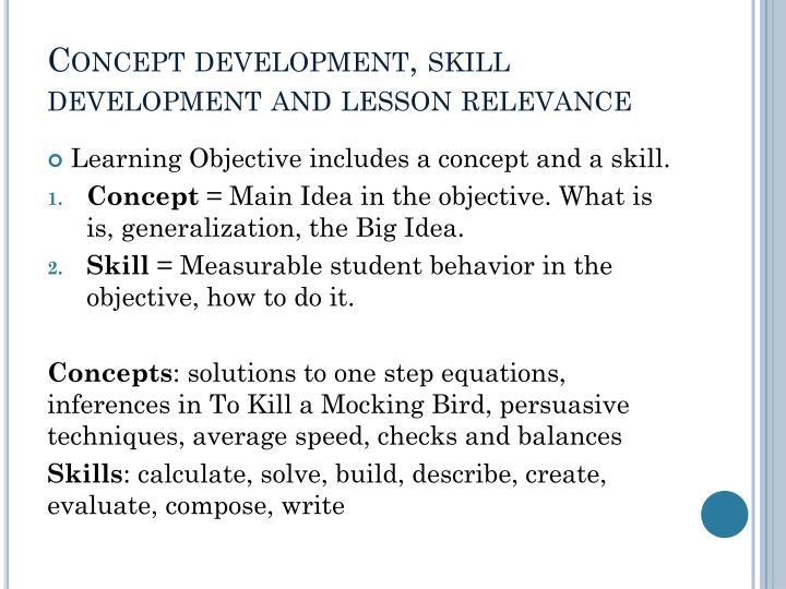 Concept development, skill development and lesson relevance
