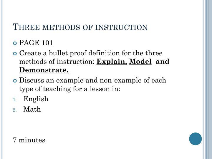 Three methods of instruction