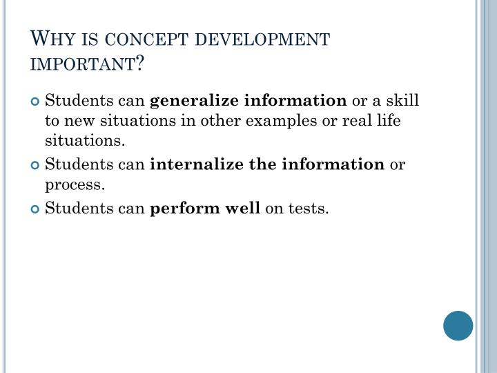 Why is concept development important?