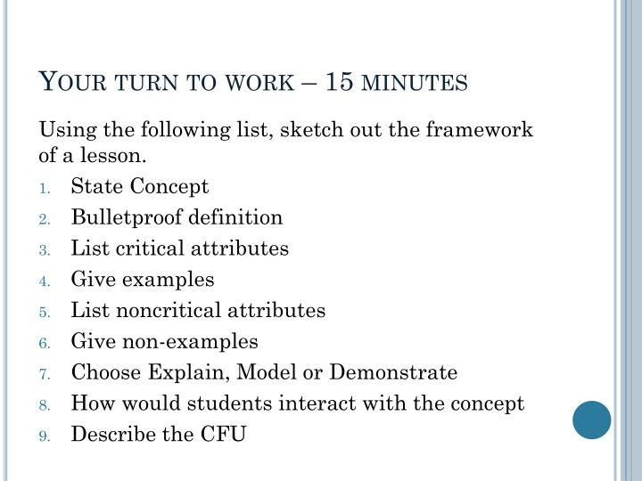 Your turn to work – 15 minutes