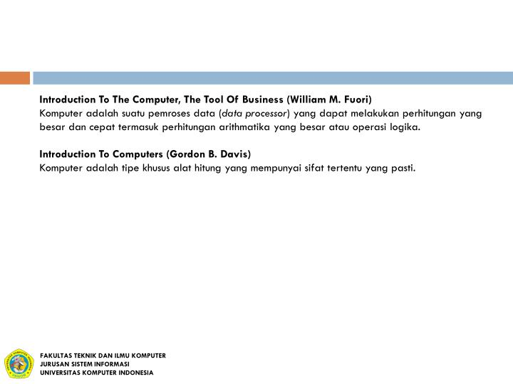 Introduction To The Computer, The Tool Of Business (William M.