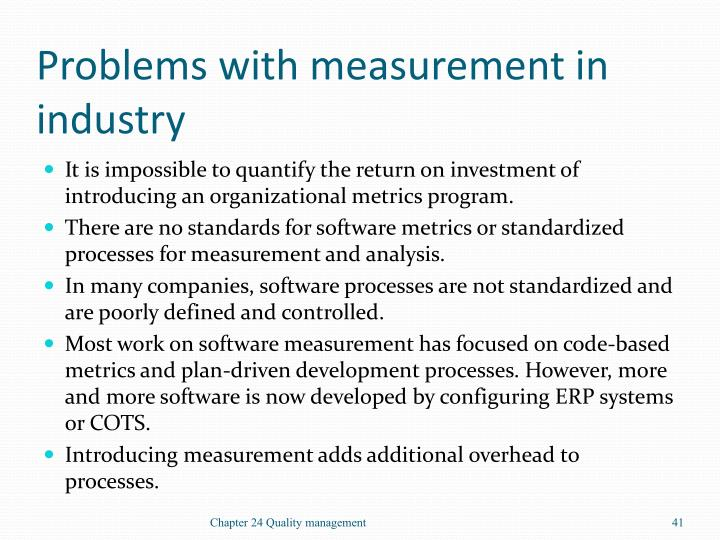 Problems with measurement in industry
