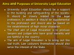aims and purposes of university legal education