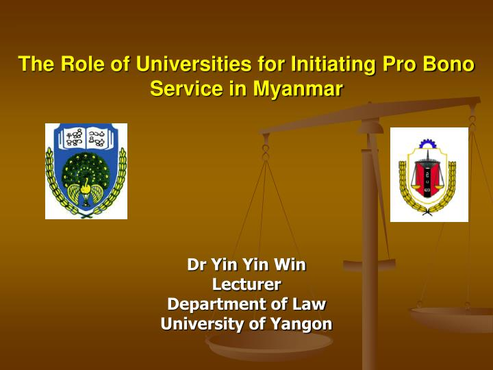 the role of universities for initiating pro bono service in myanmar