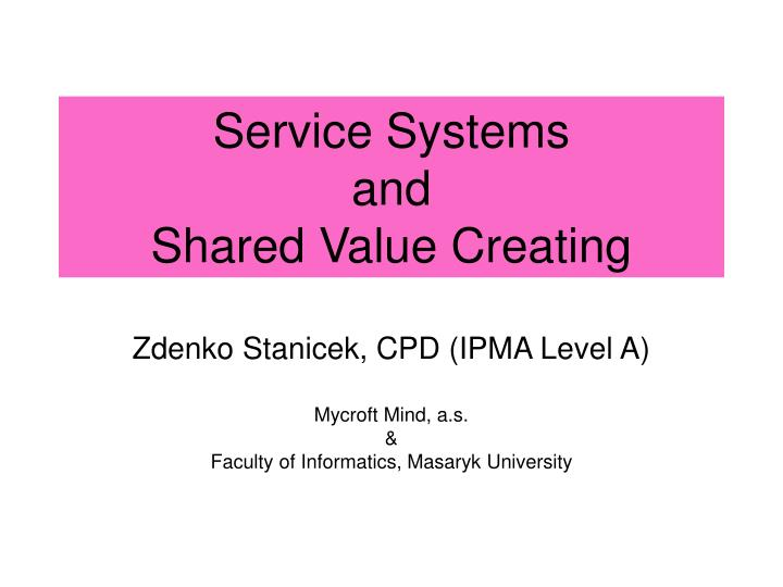 service systems and shared value creating n.