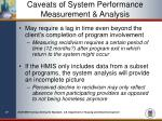 caveats of system performance measurement analysis