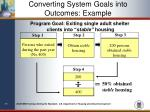 converting system goals into outcomes example