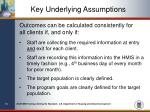 key underlying assumptions