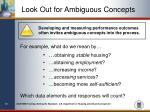 look out for ambiguous concepts