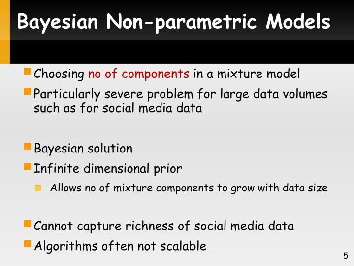 Bayesian Non-parametric Models