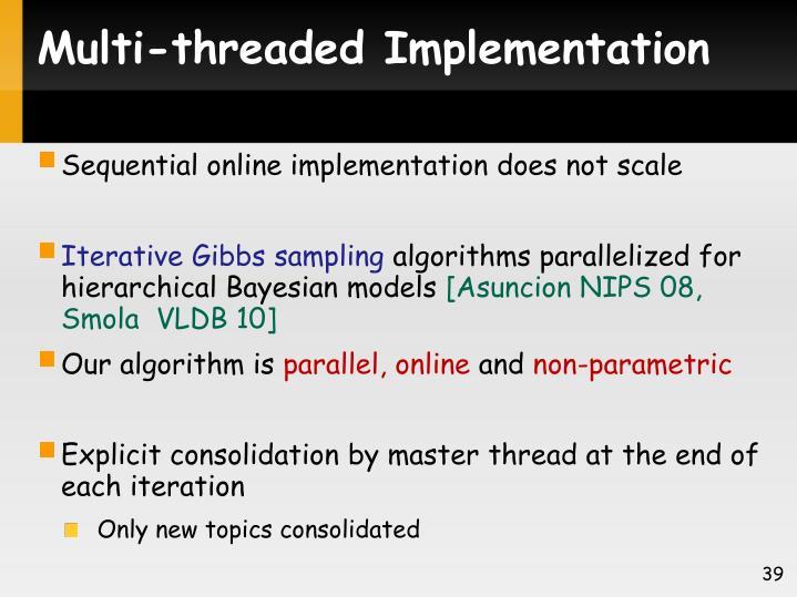 Multi-threaded Implementation