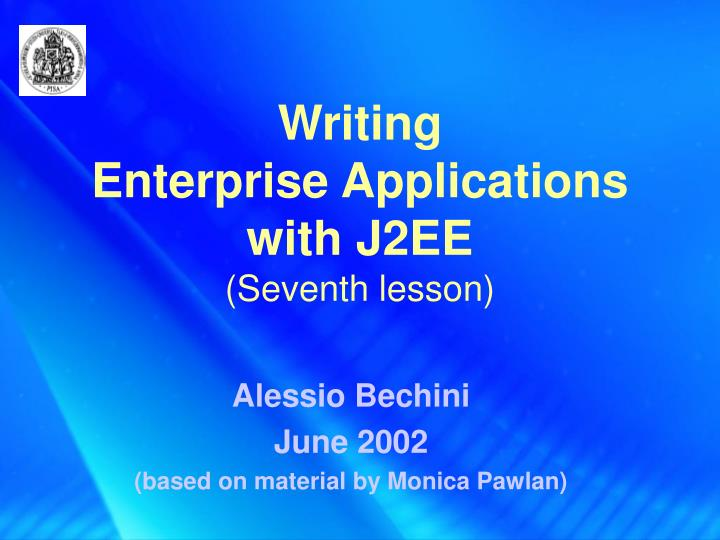Writing enterprise applications with j2ee seventh lesson