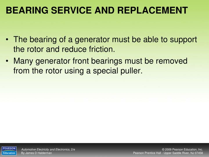 BEARING SERVICE AND REPLACEMENT
