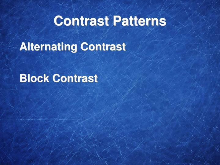 Contrast Patterns
