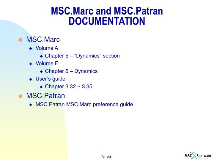 MSC.Marc and MSC.Patran DOCUMENTATION