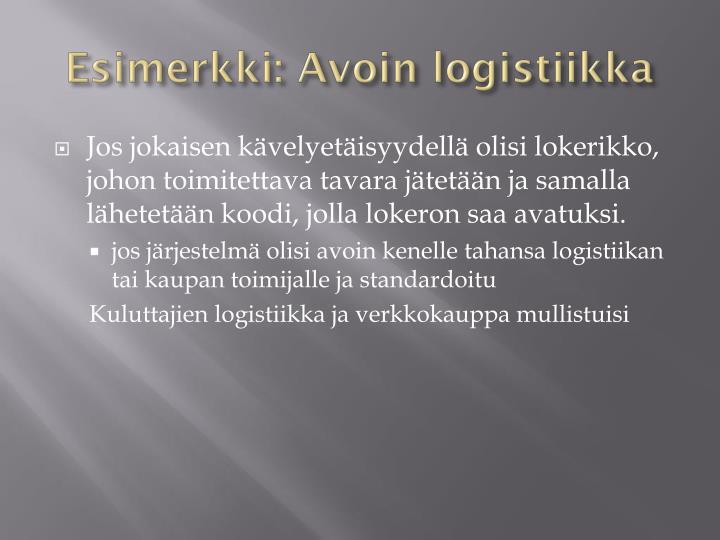 Esimerkki: Avoin logistiikka