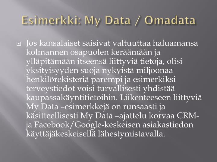 Esimerkki: My Data / Omadata